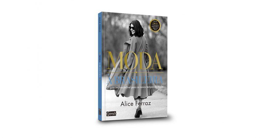 Dica de Leitura: Moda à Brasileira por Alice Ferraz
